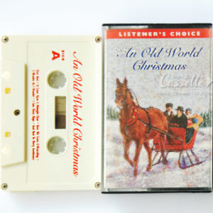 BĂNG CASSETTE CHRISTMAS CLASSICS VOL. 3, AN OLD WORLD CHRISTMAS